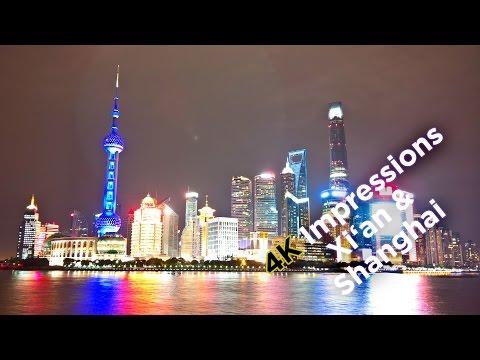 4K UHD Impressions Xi'an & Shanghai China (Ultra HD)