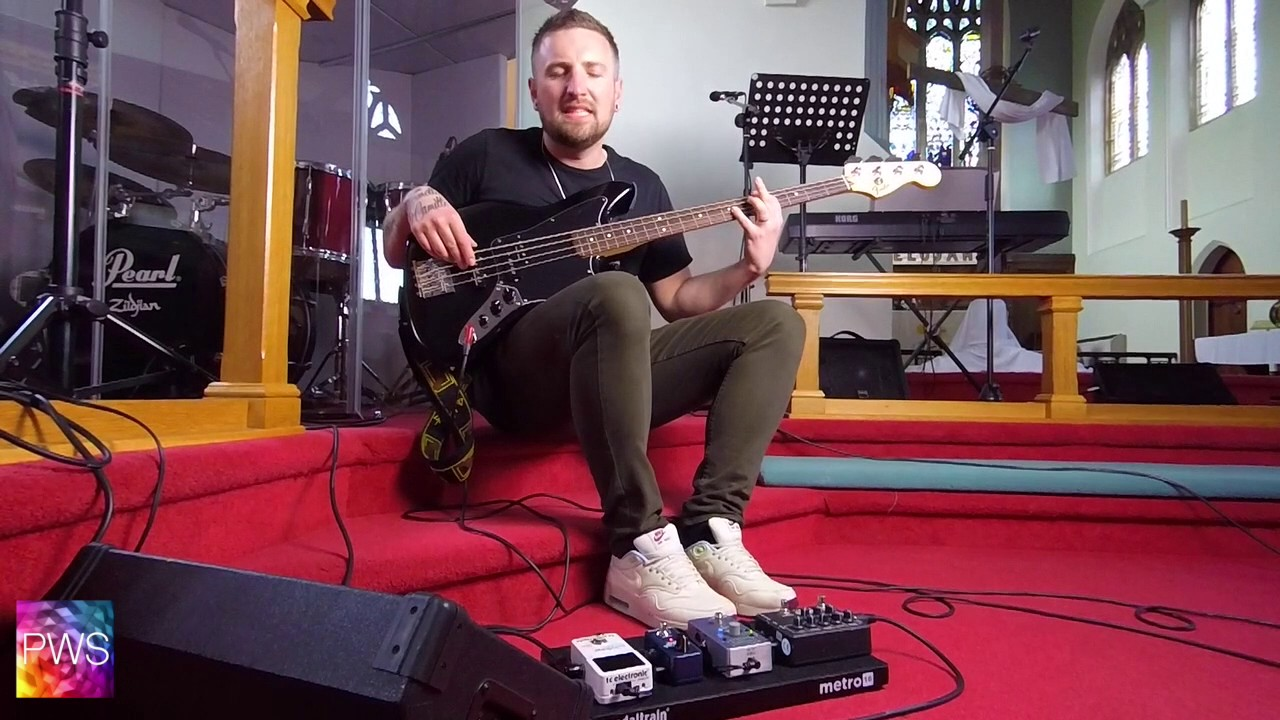 PWS: Playing Bass for Worship: What Bass? Pedals? Sound?
