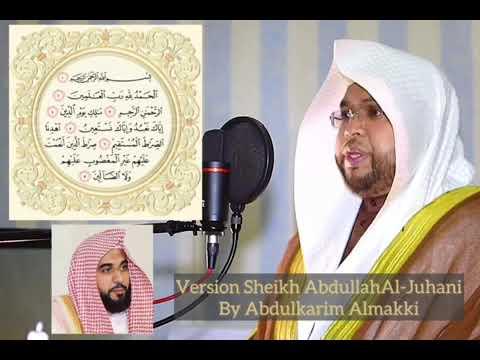 Al-Fatihah Version Sheikh Abdullah Aljohani by Abdulkarim Almakki