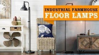 60+ Industrial Farmhouse Floor Lamps Ideas