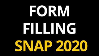 SNAP Exam 2020 Form Filling Video