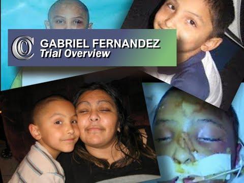 👼 GABRIEL FERNANDEZ CASE - Trial Overview (2018)