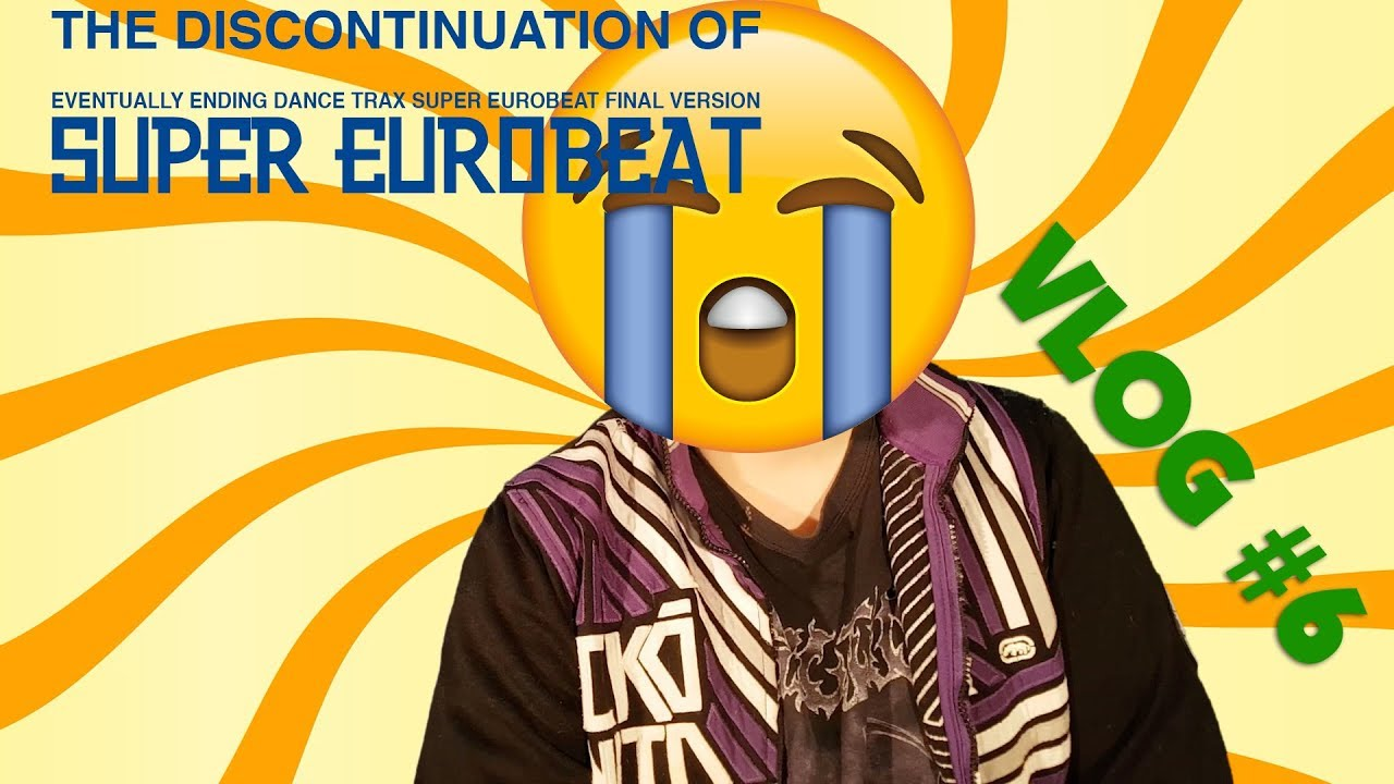 VLOG #6 – The discontinuation of Super Eurobeat