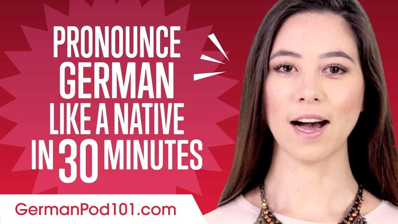 How to Pronounce German Like a Native Speaker