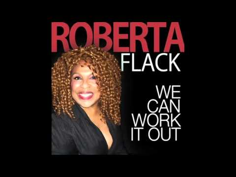 Roberta Flack - We Can Work It Out (2011) (HQ)
