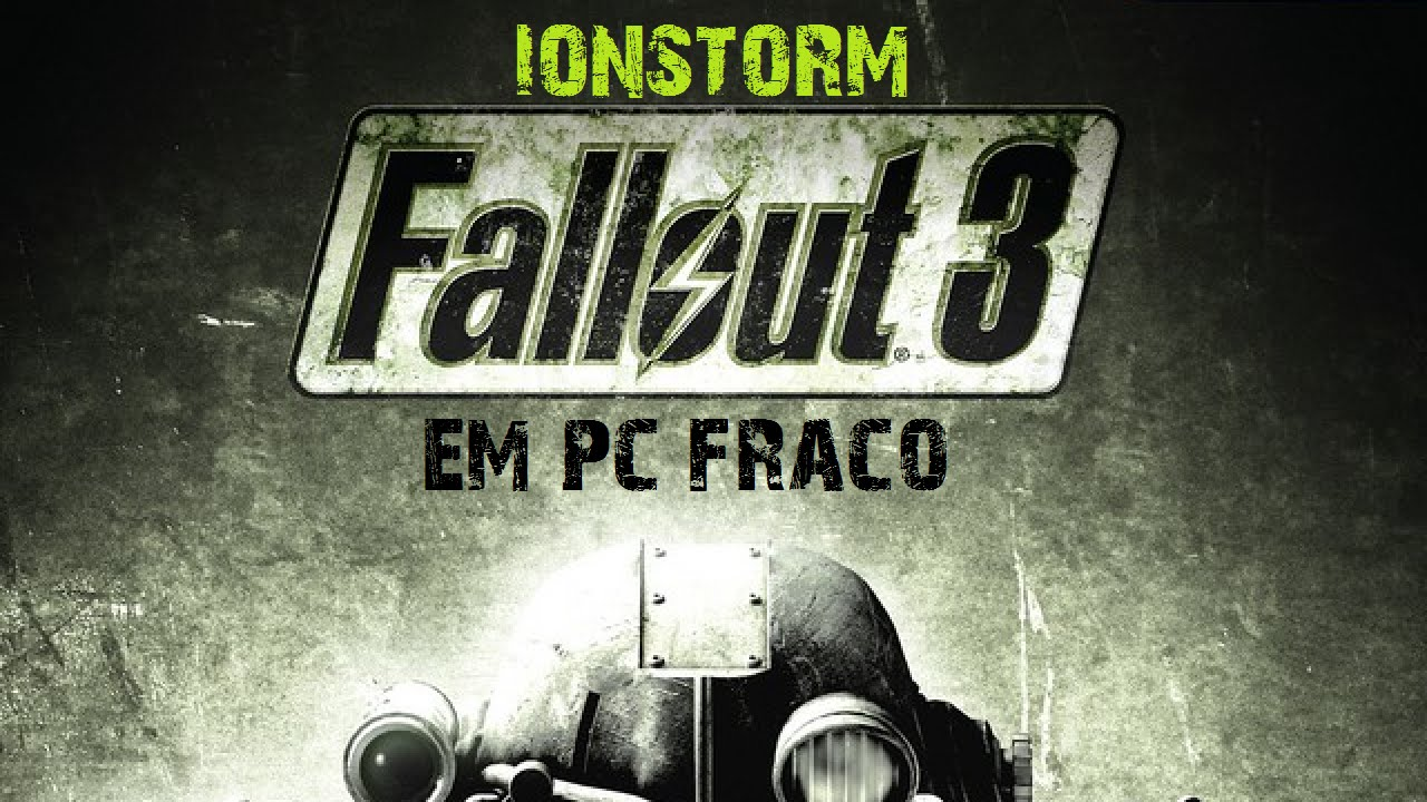 Fallout 3 Em PC Fraco   Intel Celeron 847 - YouTube 9bca01de44