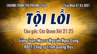 HTTL TÔ HIẾN THÀNH - Chương Trình Thờ Phượng Chúa 07/03/2021