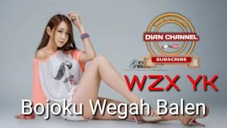 Mantanku Wegah Balen - WZX YK
