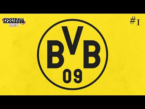 FM18 Disruptive Dortmund Let's Play Football Manager 2018 #1 (Cup Final vs Bayern)