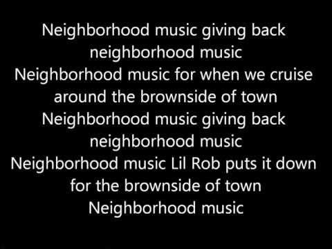 Lil Rob-Neighborhood Music lyrics