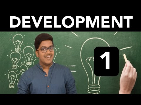 Economics: Development (Part 1)