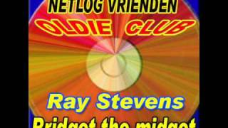 Ray Stevens Bridget the midget