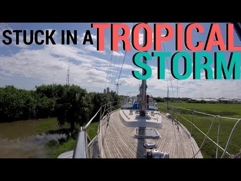 15] TRAPPED IN A TROPICAL STORM | Abandon Comfort – Sailing The World