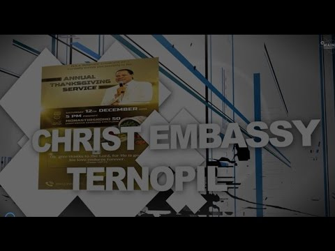 CHRIST EMBASSY TERNOPL THANKSGIVING SERVICE