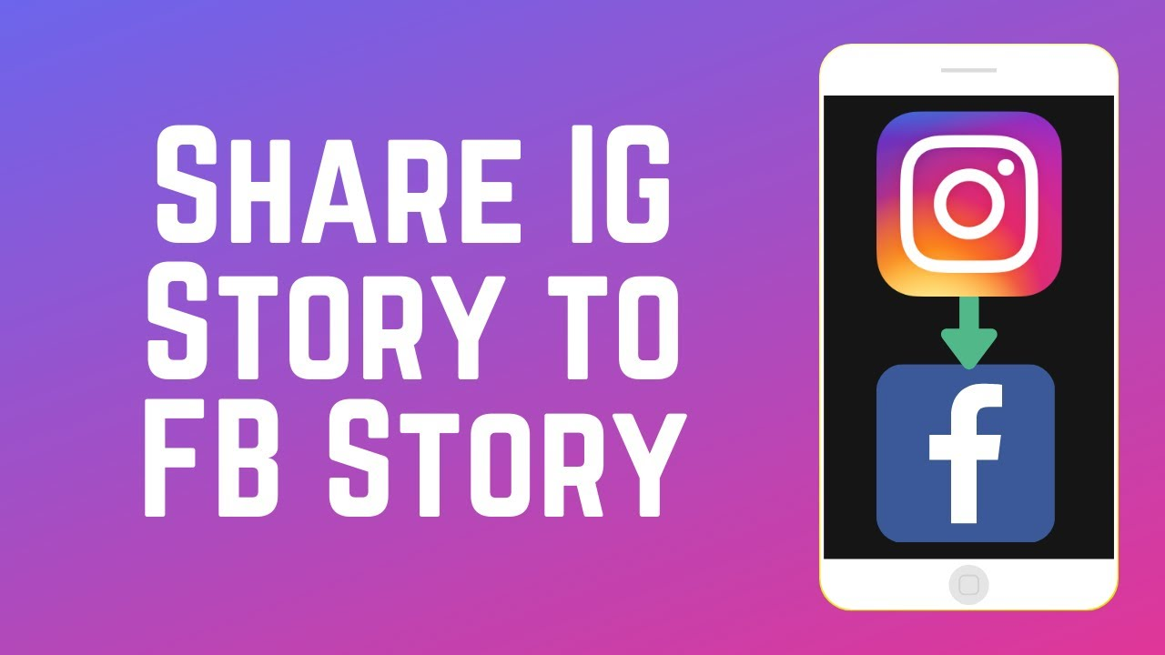 How to Automatically Share Your Instagram Story to Your Facebook Story