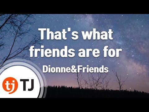 [TJ노래방] That's what friends are for - Dionne&Friends ( - ) / TJ Karaoke
