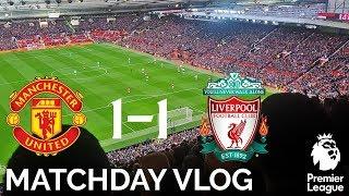 Matchday Vlog | Man United 1-1 Liverpool | Lallana Strikes Late!