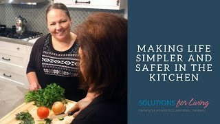 """Entwistle power occupational therapy presents episode 18 of our video series: """"making life simpler and safer in the kitchen."""" this ep..."""