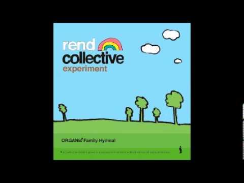 Rend Collective Experiment - Love Divine