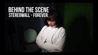 [VLOG 23] Behind The Scene Video Klip Stereowall Forever