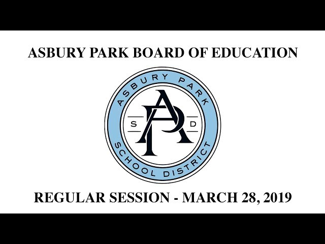 Asbury Park Board of Education - Regular Meeting - March 28, 2019