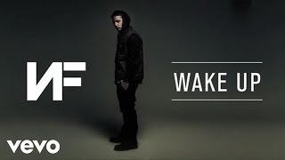 NF - Wake Up (Audio)