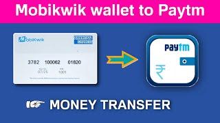Mobikwik wallet balance transfer to paytm wallet   mobikwik american express credit card   mobikwik