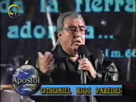 La mision de Dios en la tierra - Apostol Ottoniel Rios Paredes