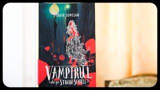 Vampirul de pe strada Sforii (de Sergiu Somesan)