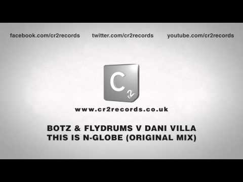 Botz & Flydrums vs Dani Villa - This is N-Globe (Original Mix)