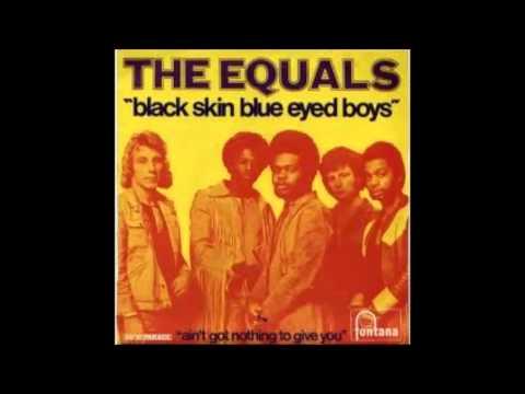 The Equals - Black Skin Blue Eyed Boys