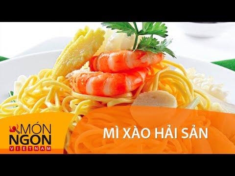 Dạy Cách Làm Mì Xào Hải Sản | Món Ngon Việt Nam