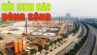 Dự án xử lý nước thải lớn nhất Hà Nội trị giá 16000 tỷ đồng    Nhà máy nước thải Yên Xá