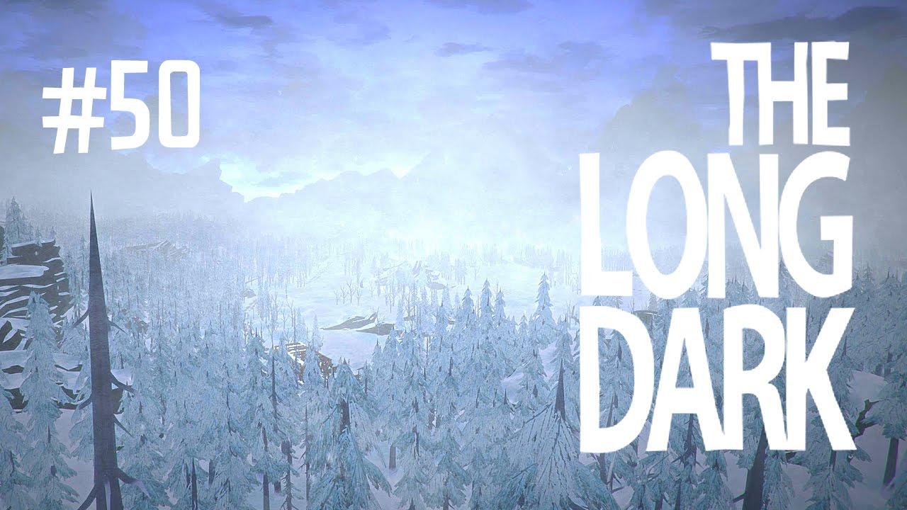 BRAND NEW MAP  THE LONG DARK EP50  YouTube