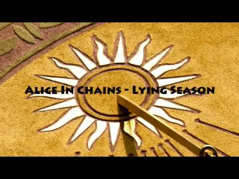 Alice In Chains - Lying Season (with Lyrics)