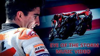 Marc Marquez ♠ Tribute ♠ Eye of the Storm