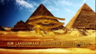 Repeat youtube video Ancient Egyptian Money Mantra   Om LaasuunKaan Bsharoegh Brzeeshreeng 108x)