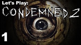 Let's Play Condemned 2 - Part 1 - HD Gameplay / Walkthrough PS3