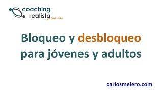 Bloqueo y desbloqueo en coaching (no sólo) para adolescentes