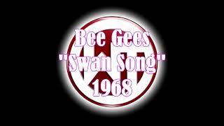 Bee Gees - Swan Song 1968