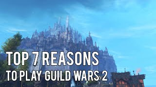 Top 7 Reasons To Play Guild Wars 2 - Heart of Thorns! (GW2 Gameplay/Commentary)