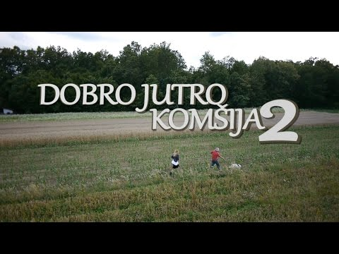 DOBRO JUTRO, KOMSIJA 2 - KOMEDIJA