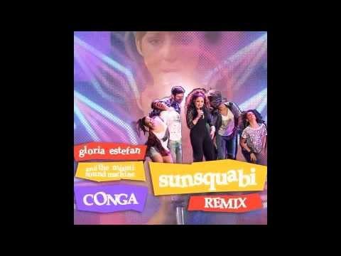 """Gloria Estefan- """"Conga"""" (SunSquabi Remix)"""