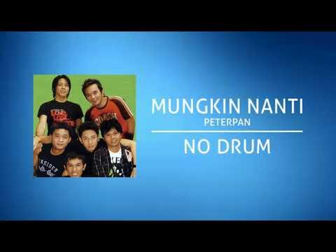 Peterpan/ Noah - Mungkin Nanti (Backing Track | No Drum/ Tanpa Drum) Mp3