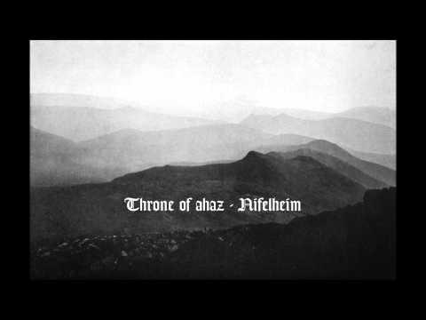 Throne of ahaz  Nifelheim