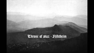 Watch Throne Of Ahaz Nifelheim video