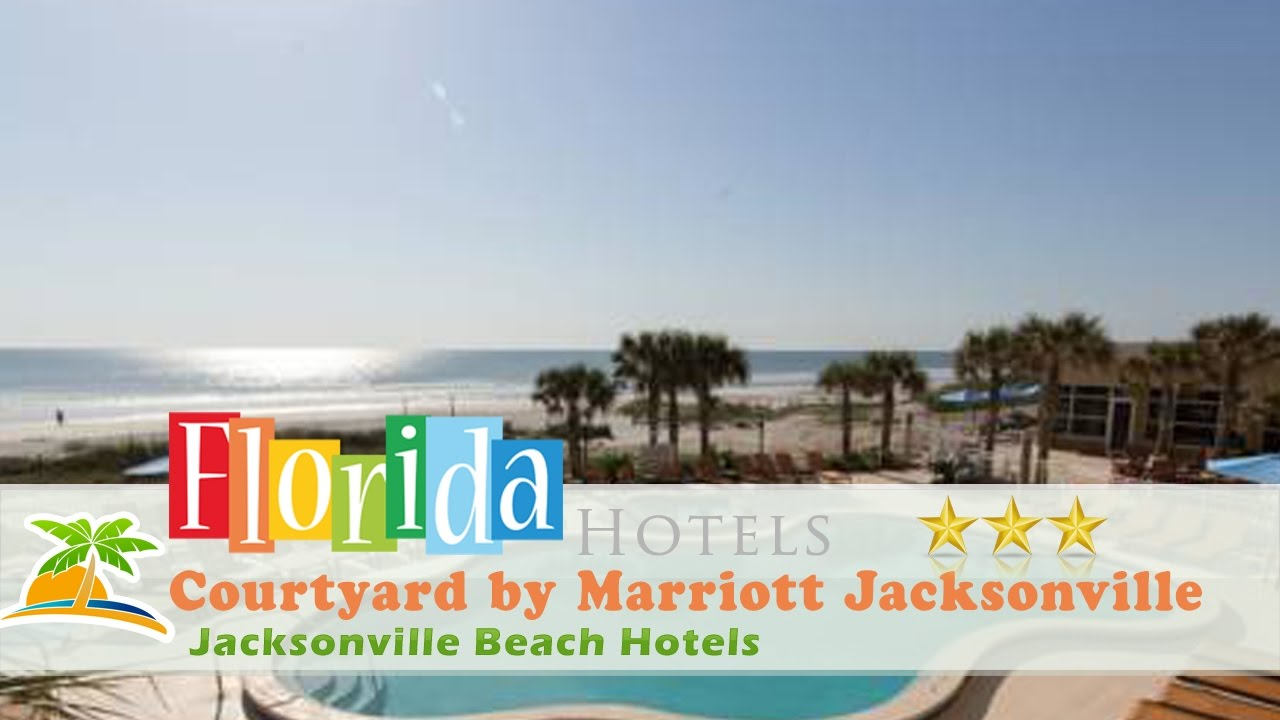 Courtyard By Marriott Jacksonville Beach Oceanfront Hotels Florida