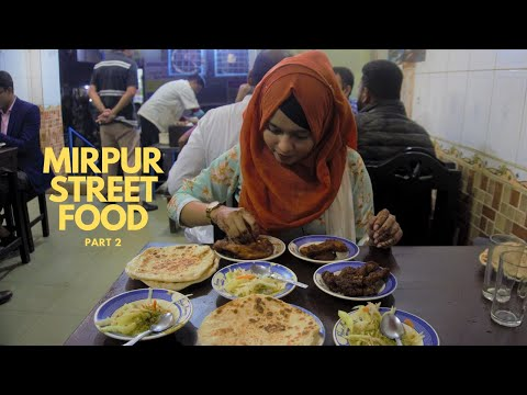 MIRPUR STREET FOOD!