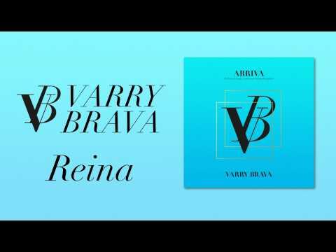 Varry Brava - Reina [Audio Oficial]