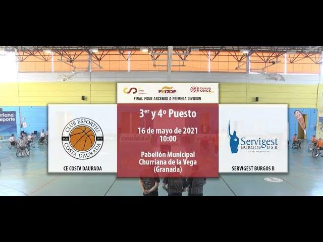 Club Esportiu Costa Daurada VS Servigest Burgos B (Final Four Ascenso a Primera)